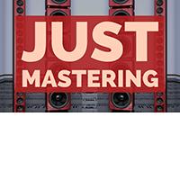 Just Mastering